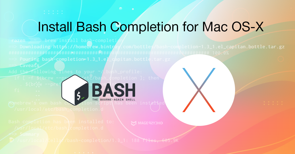 Install Bash Completion for Mac OS-X